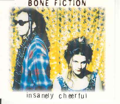 Bone Fiction Insanely Cheerful
