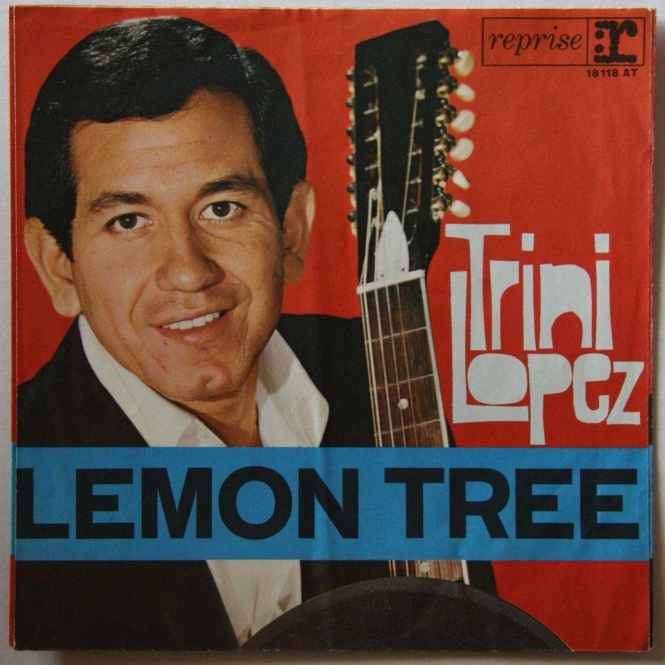Trini Lopez - Lemon Tree / Pretty Eyes