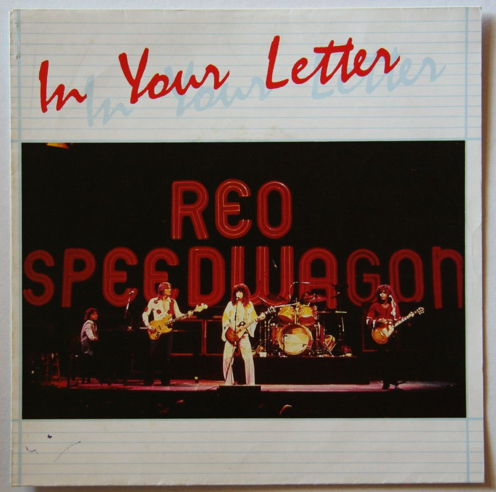 Reo Speedwagon - In Your Letter